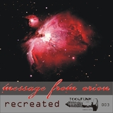 Message from Orion Recreated by Deon Nox, Laura Auer mp3 download