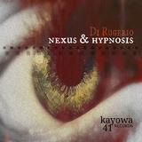 Nexus / Hypnosis by Di Rugerio mp3 download