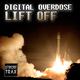 Digital Overdose Lift Off