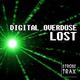 Digital Overdose Lost