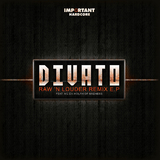 Raw N Louder Remixes by Divato mp3 download