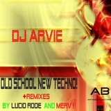 Old School New Techno by Dj Arvie mp3 download