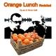 Dj Lopo & Nicola Gatti Orange Lunch Revisited
