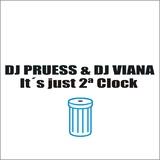 It's Just 2 O'Clock by Dj Pruess & Dj Viana mp3 download