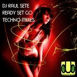 Ready Set Go Techno Mixes by Dj Raul Sete mp3 download