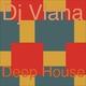 Dj Viana Deep House