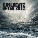 After 2012 by Djmlbeatz mp3 download