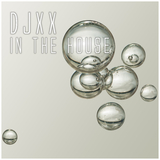 In the House by Djxx mp3 download
