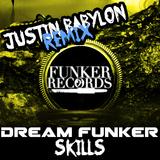 Skills(Justin Babylon Remix) by Dream Funker mp3 download
