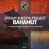 Bahamut by Dreamy & Ikerya Project mp3 download