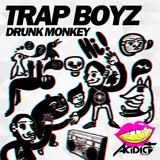 Trap Boyz by Drunk Monkey mp3 download