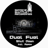 Shut Down by Dual Fuel mp3 download