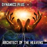 Architect of the Heavens by Dynamics Plus mp3 download