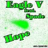 Hope by Eagle V Feat. Spade mp3 download