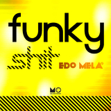 Funky Shit by Edo Mela mp3 download