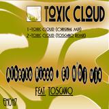 Toxic Cloud by Ei N Dj Uja & Alberto Rizzo Feat. Toscano mp3 download