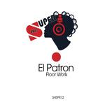 Floor Work by El Patron mp3 download
