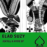Jekyll & Hyde EP by Elad Suzy mp3 download