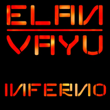 Inferno by Elan Vayu mp3 download