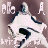 Bring the Bass by Elle A mp3 download
