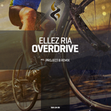 Overdrive by Ellez Ria mp3 download