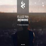 Rewire by Ellez Ria mp3 download