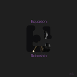 Roboshic by Equaxion mp3 download