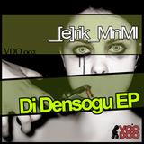 Di Densogu Ep by Erik Mnml mp3 download