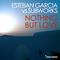 Nothing but Love (Doppelgaenger Remix) by Esteban Garcia vs. Subworks mp3 downloads