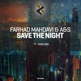 Save the Night by Farhad Mahdavi & a&s mp3 download