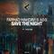 Save the Night by Farhad Mahdavi & a&s mp3 downloads