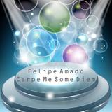 Carpe Me Some Diem by Felipe Amado mp3 downloads