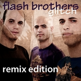 Glitch by Flash Brothers mp3 download