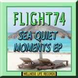 Sea Quiet Moments - EP by Flight74 mp3 download