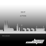 Do It / Action by Fr33m4n mp3 download