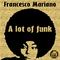 A Lot of Funk (Radio Mix) by Francesco Mariano mp3 downloads