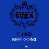 Keep Going by Funkid mp3 download