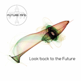 Look Back to the Future by Future Mind mp3 download