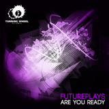 Are You Ready by Futureplays mp3 download