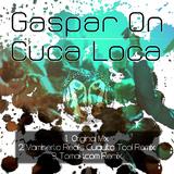 Cuca Loca by Gaspar On mp3 download