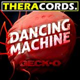 Dancing Machine by Geck-O mp3 downloads