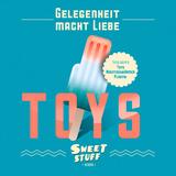 Toys by Gelegenheit Macht Liebe mp3 download