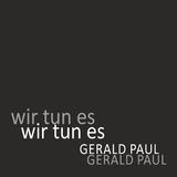 Wir tun es by Gerald Paul mp3 download