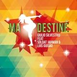 Ma Destiné by Giulio Silvestris & Soldat Jahman feat. Luis Guisao mp3 download