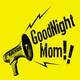 Goodnight Mom The Remixes