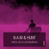 9.A.M / Hunt by Green Sky & Liza Novikova mp3 download