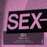 Sex Ep by Green Sky mp3 download