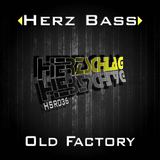 Old Factory by Herz Bass mp3 download