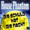 Die Schuld hat die Nacht (Radio) by House Phantom mp3 downloads