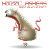 Bass in Your Face by Houseclashers mp3 download